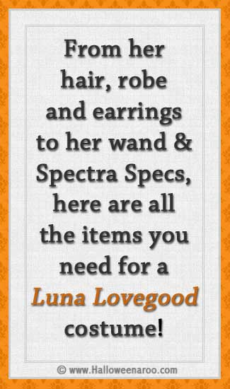 From her hair and robe to her glasses, earrings, and wand, here are all the items you need for a Luna Lovegood costume.