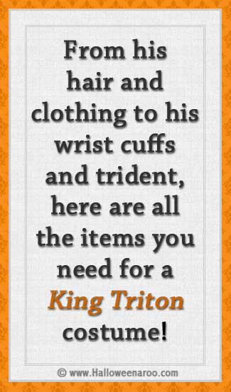 Everything you need for a King Triton costume