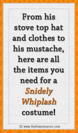 Everything you need for a Snidely Whiplash costume