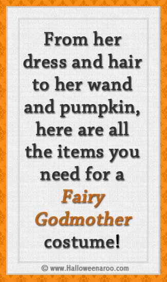 Everything you need for a Fairy Godmother costume
